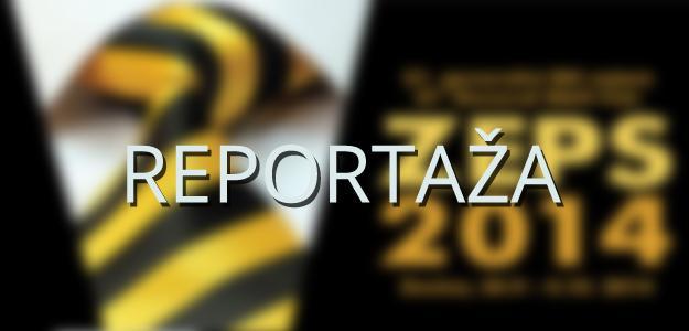 ZEPS 2014 (reportaža)